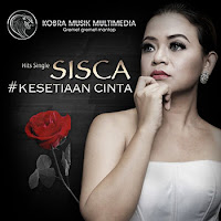 Lirik Lagu Sisca Kesetiaan Cinta
