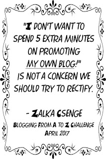 Quote by Zalka Csenge about #atozchallenge bloggers who do not want to promote their own blog.
