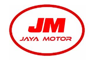 Lowongan Kerja PT. JAYA MOTOR (JM) Terbaru 2017