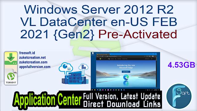 Windows Server 2012 R2 VL DataCenter en-US FEB 2021 {Gen2}Pre-Activated