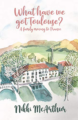 French Village Diaries review What have we got Toulouse Nikki McArthur