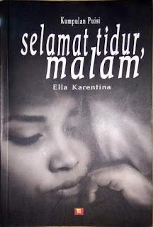 Buku: Selamat Tidur, Malam  karya Ella Karentina