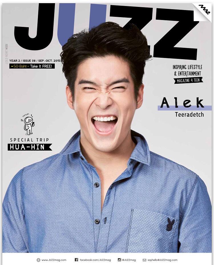 """""""อาเล็ก ธีรเดช เมธาวรายุทธ นิตยสาร JUZZ  Sep.- Oct.2015"""""""