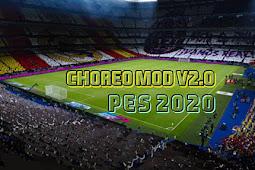 Choreo Mod V2.0 (Mosaic Stadium) - PES 2020