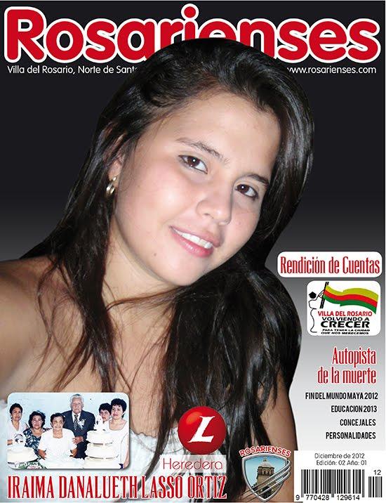 La Revista ROSARIENSES No. 02 en la parte final de la maquetación | Rosarienses, Villa del Rosario