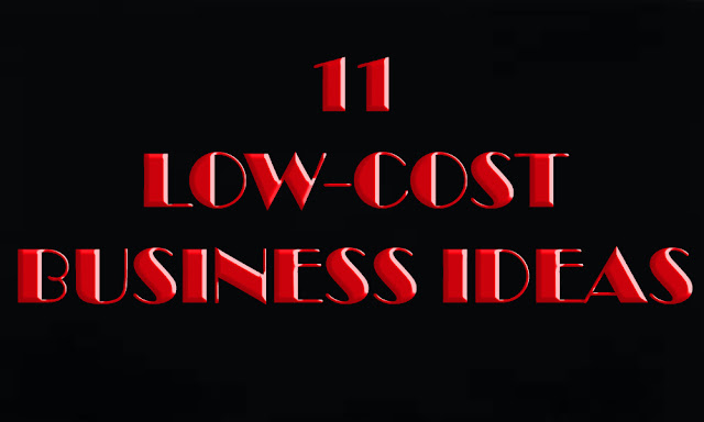 11 Low Cost Small Scale Business Ideas with Low Investment High Profit