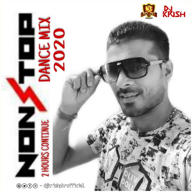 NONSTOP – DANCE MIX 2020 – DJ KRISH PBR