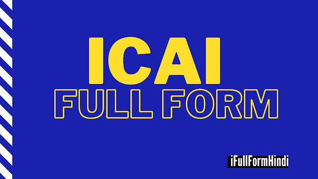 Full Form of ICAI