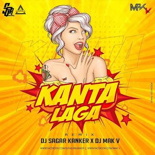KANTA LAGA - REMIX - DJ SAGAR KANKER X DJ MAK V