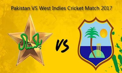 Latest News On Pakistan VS West Indies Cricket Match 2017