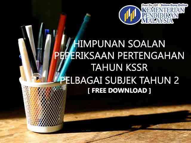 Soalan Bahasa Melayu Peperiksaan Tengah Tahun bagi Tahun 2 KSSR