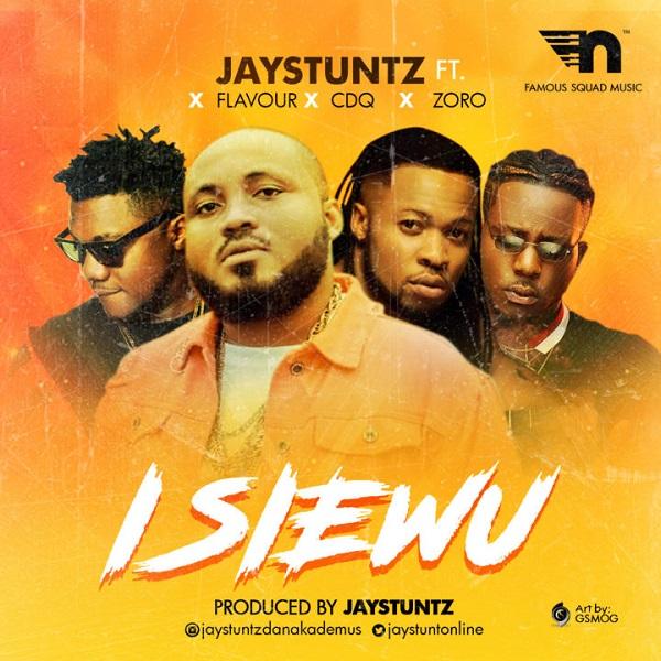 Jaystuntz - Isi Ewu (feat. Flavour , CDQ , Zoro)