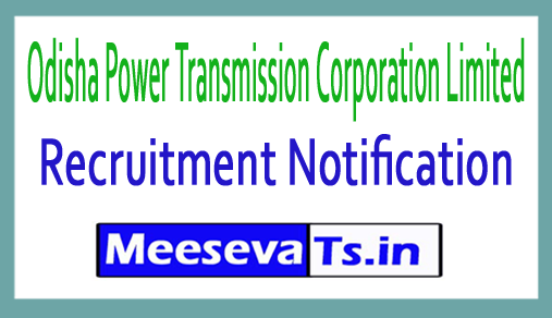 Odisha Power Transmission Corporation Limited OPTCL Recruitment