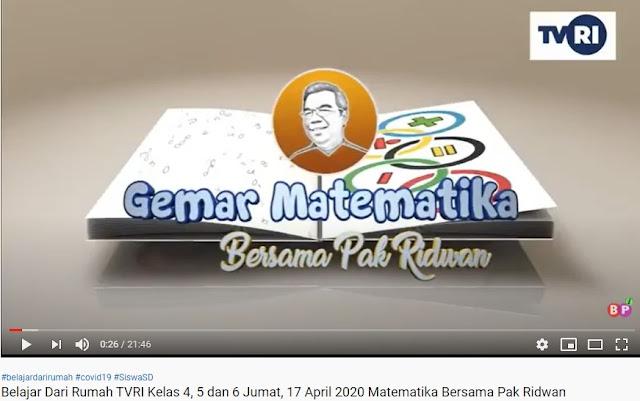 Belajar Dari Rumah TVRI Kelas 4, 5 dan 6 Jumat, 17 April 2020 Matematika Bersama Pak Ridwan