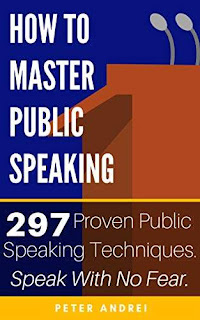 How to Master Public Speaking - a business success book by Peter Andrei