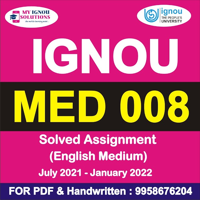 MED 008 Solved Assignment 2021-22
