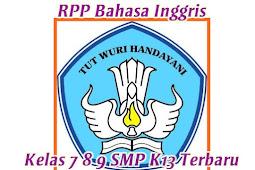 RPP Bahasa Inggris Kelas 7 8 9 SMP K13 Terbaru Smester 1 dan 2 Update 2020