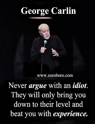 George Carlin Quotes. Funny George Carlin Quotes, Life Lessons & Philosophy. George Carlin Stand-up Quotes. (Photos),george carlin quotes american dream, george carlin Specials, george carlin HBO, george carlin Stand-up Comedy,george carlin Funny Quotes,george carlin philosophy,george carlin Images,Books wallpapers,photos,zoroboro,george carlin quote slide,george carlin something to ponder,george carlin quotes life is not measured,george carlin quotes education,george carlin quotes the planet is fine,george carlin business quotes,george carlin cat quotes,george carlin don t sweat the petty things,george carlin tattoo,george carlin funny,george carlin cynic quote,mark twain funny quotes,george carlin quotes america,george carlin death,george carlin political correctness,george carlin wiki,george carlin tattoos quote,george carlin wife,george carlin quotes life is not measured,george carlin quotes politics,george carlin quotes religion,george carlin quotes goodreads,george carlin quotes government,george carlin quotes education,george carlin quotes the planet is fine,george carlin on love,george carlin quotes,george carlin death,george carlin youtube,george carlin net worth,george carlin kids,george carlin specials,george carlin Inspirational Quotes. Motivational Short george carlin Quotes. Powerful george carlin Thoughts, Images, and Saying george carlin inspirational quotes ,images george carlin motivational quotes,photosgeorge carlin positive quotes, george carlin inspirational sayings,george carlin encouraging quotes ,george carlin best quotes, george carlin inspirational messages,george carlin famous quotes,george carlin uplifting quotes,george carlin motivational words ,george carlin motivational thoughts ,george carlin motivational quotes for work,george carlin inspirational words ,george carlin inspirational quotes on life ,george carlin daily inspirational quotes,george carlin  motivational messages,george carlin success quotes ,george carlin good quotes, george carlin best motivational quotes,george carlin daily quotes,george carlin best inspirational quotes,george carlin inspirational quotes daily ,george carlin motivational speech ,george carlin motivational sayings,george carlin motivational quotes about life,george carlin motivational quotes of the day,george carlin daily motivational quotes,george carlin inspired quotes,george carlin inspirational ,george carlin positive quotes for the day,george carlin inspirational quotations,george carlin famous inspirational quotes,george carlin inspirational sayings about life,george carlin inspirational thoughts,george carlinmotivational phrases ,best quotes about life,george carlin inspirational quotes for work,george carlin  short motivational quotes,george carlin daily positive quotes,george carlin motivational quotes for success,george carlin famous motivational quotes ,george carlin good motivational quotes,george carlin great inspirational quotes,george carlin positive inspirational quotes,philosophy quotes philosophy books ,george carlin most inspirational quotes ,george carlin motivational and inspirational quotes ,george carlin good inspirational quotes,george carlin life motivation,george carlin great motivational quotes,george carlin motivational lines ,george carlin positive motivational quotes,george carlin short encouraging quotes,george carlin motivation statement,george carlin inspirational motivational quotes,george carlin motivational slogans ,george carlin motivational quotations,george carlin self motivation quotes,george carlin quotable quotes about life,george carlin short positive quotes,george carlin some inspirational quotes ,george carlin some motivational quotes ,george carlin inspirational proverbs,george carlin top inspirational quotes,george carlin inspirational slogans,george carlin thought of the day motivational,george carlin top motivational quotes,george carlin some inspiring quotations ,george carlin inspirational thoughts for the day,george carlin motivational proverbs ,george carlin theories of motivation,george carlin motivation sentence,george carlin most motivational quotes ,george carlin daily motivational quotes for work, george carlin business motivational quotes,george carlin motivational topics,george carlin new motivational quotes ,george carlin inspirational phrases ,george carlin best motivation,george carlin motivational articles,george carlin famous positive quotes,george carlin latest motivational quotes ,george carlin motivational messages about life ,george carlin motivation text,george carlin motivational posters,george carlin inspirational motivation. george carlin inspiring and positive quotes .george carlin inspirational quotes about success.george carlin words of inspiration quotesgeorge carlin words of encouragement quotes,george carlin words of motivation and encouragement ,words that motivate and inspire george carlin motivational comments ,george carlin inspiration sentence,george carlin motivational captions,george carlin motivation and inspiration,george carlin uplifting inspirational quotes ,george carlin encouraging inspirational quotes,george carlin encouraging quotes about life,george carlin motivational taglines ,george carlin positive motivational words ,george carlin quotes of the day about lifegeorge carlin motivational status,george carlin inspirational thoughts about life,george carlin best inspirational quotes about life  george carlin motivation for success in life ,george carlin stay motivated,george carlin famous quotes about life,george carlin need motivation quotes ,george carlin best inspirational sayings ,george carlin excellent motivational quotes george carlin inspirational quotes speeches,george carlin motivational videos ,george carlin motivational quotes for students,george carlin motivational inspirational thoughts george carlin quotes on encouragement and motivation ,george carlin motto quotes inspirational ,george carlin be motivated quotes george carlin quotes of the day inspiration and motivation ,george carlin inspirational and uplifting quotes,george carlin get motivated  quotes,george carlin my motivation quotes ,george carlin inspiration,george carlin motivational poems,george carlin some motivational words,george carlin motivational quotes in english,george carlin what is motivation,george carlin thought for the day motivational quotes ,george carlin inspirational motivational sayings,george carlin motivational quotes quotes,george carlin motivation explanation ,george carlin motivation techniques,george carlin great encouraging quotes ,george carlin motivational inspirational quotes about life ,george carlin some motivational speech ,george carlin encourage and motivation ,george carlin positive encouraging quotes ,george carlin positive motivational sayings ,george carlin motivational quotes messages ,george carlin best motivational quote of the day ,george carlin best motivational  quotation ,george carlin good motivational topics ,george carlin motivational lines for life ,george carlin motivation tips,george carlin motivational qoute ,george carlin motivation psychology,george carlin message motivation inspiration ,george carlin inspirational motivation quotes ,george carlin inspirational wishes, george carlin motivational quotation in english, george carlin best motivational phrases ,george carlin motivational speech by ,george carlin motivational quotes sayings, george carlin motivational quotes about life and success, george carlin topics related to motivation ,george carlin motivationalquote ,george carlin motivational speaker,george carlin motivational tapes,george carlin running motivation quotes,george carlin interesting motivational quotes, george carlin a motivational thought, george carlin emotional motivational quotes ,george carlin a motivational message, george carlin good inspiration ,george carlin good motivational lines, george carlin caption about motivation, george carlin about motivation ,george carlin need some motivation quotes, george carlin serious motivational quotes, george carlin english quotes motivational, george carlin best life motivation ,george carlin caption for motivation  , george carlin quotes motivation in life ,george carlin inspirational quotes success motivation ,george carlin inspiration  quotes on life ,george carlin motivating quotes and sayings ,george carlin inspiration and motivational quotes, george carlin motivation for friends, george carlin motivation meaning and definition, george carlin inspirational sentences about life ,george carlin good inspiration quotes, george carlin quote of motivation the day ,george carlin inspirational or motivational quotes, george carlin motivation system,  beauty quotes in hindi by gulzar quotes in hindi birthday quotes in hindi by sandeep maheshwari quotes in hindi best quotes in hindi brother quotes in hindi by buddha quotes in hindi by gandhiji quotes in hindi barish quotes in hindi bewafa quotes in hindi business quotes in hindi by george carlin quotes in hindi by kabir quotes in hindi by chanakya quotes in hindi by rabindranath tagore quotes in hindi best friend quotes in hindi but written in english quotes in hindi boy quotes in hindi by abdul kalam quotes in hindi by great personalities quotes in hindi by famous personalities quotes in hindi cute quotes in hindi comedy quotes in hindi  copy quotes in hindi chankya quotes in hindi dignity quotes in hindi english quotes in hindi emotional quotes in hindi education  quotes in hindi english translation quotes in hindi english both quotes in hindi english words quotes in hindi english font quotes in hindi english language quotes in hindi essays quotes in hindi exam