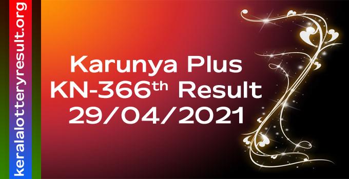 Karunya Plus KN 366 Lottery Result 29.4.2021