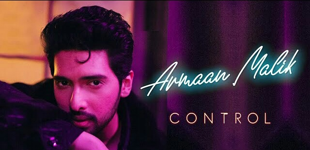 Armaan Malik song | Control Lyrics | English song
