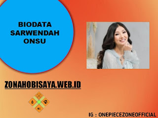 PROFIL SARWENDAH ONSU