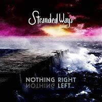 """Ο δίσκος των Stranded Ways """"Nothing Right Nothing Left"""""""