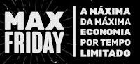 Promoção Max Friday, a Black Friday do Max Milhas maxfriday.com.br