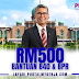 PEMERKASA : Bantuan Tambahan RM500 Untuk B40 Dan Penerima BPR
