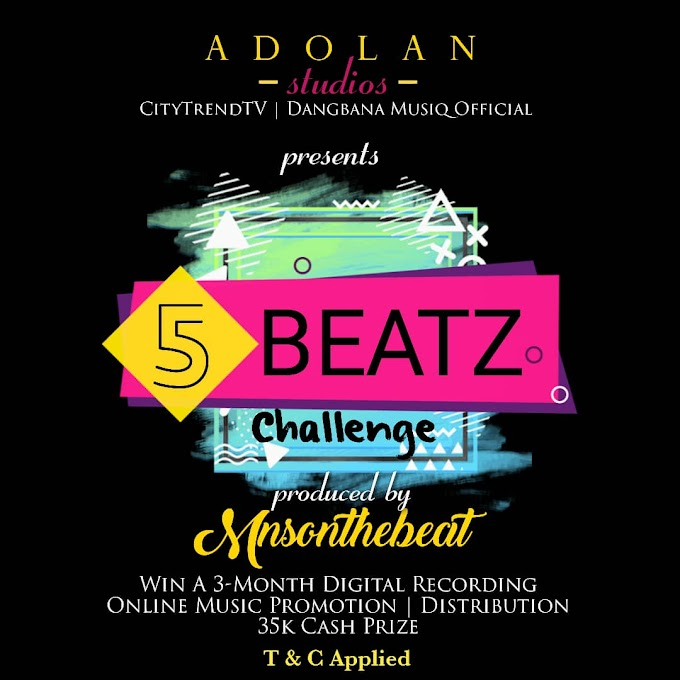 How To Apply : CitytrendTv,  Dangbana Musiq & Adolan Studios Presents 5 Beatz Challenge