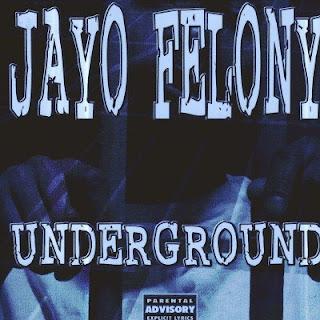 Jayo Felony - Underground (1999) FLAC