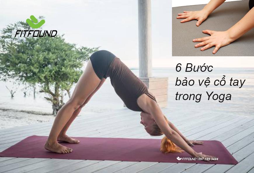 6-buoc-bao-ve-co-tay-trong-yoga