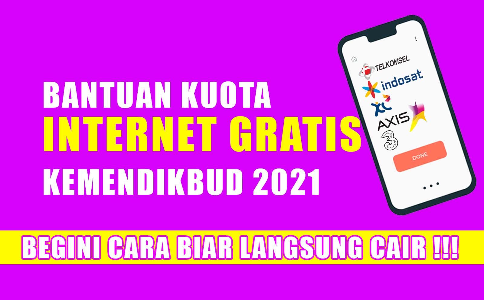 Kuota Internet Gratis 2021