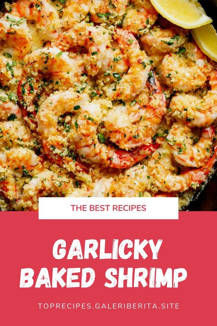 GARLICKY BAKED SHRIMP  | Healthy Dinner, easy Dinner, Dinner recipes, week night Dinner, Dinner ideas, chicken Dinner, Dinner fortwo, quick Dinner, family Dinner, Dinner casseroles, cheap Dinner, vegetarian Dinner, summerDinner, Dinner crockpot, Dinner beef, keto Dinner, fall Dinner, lowcarb Dinner, steak Dinner, Dinner sides, Dinner tonight, Sunday Dinner, fancy Dinner, Mexican Dinner, Dinner pasta, food Dinner, paleo Dinner, vegan Dinner, shrimp Dinner, Dinner for2, #Dinnerrestaurant, #Dinnercouple, #Dinnerwithfriends, #Dinnerphotography, #winterDinner, #Dinneroutfit, #Dinnermeat, #yummyDinner, #Dinnerrice, #Dinnergrill, #birthdayDinner, #funDinner, #Dinnermenu, #Dinnersoup, #Dinnerroom, #Dinneraeasyrecipes, #Dinneracrockpot, #Dinnerdeasyrecipes, #Dinnerdprimerib, #Dinnerfglutenfree, #Dinnerieasyrecipes, #Dinnericrockpot, #Dinneriglutenfree, #Dinnerifamilies, #Dinnerimeals, #Dinnerilowcarb, #Dinnericheese, #Dinnerihealthy