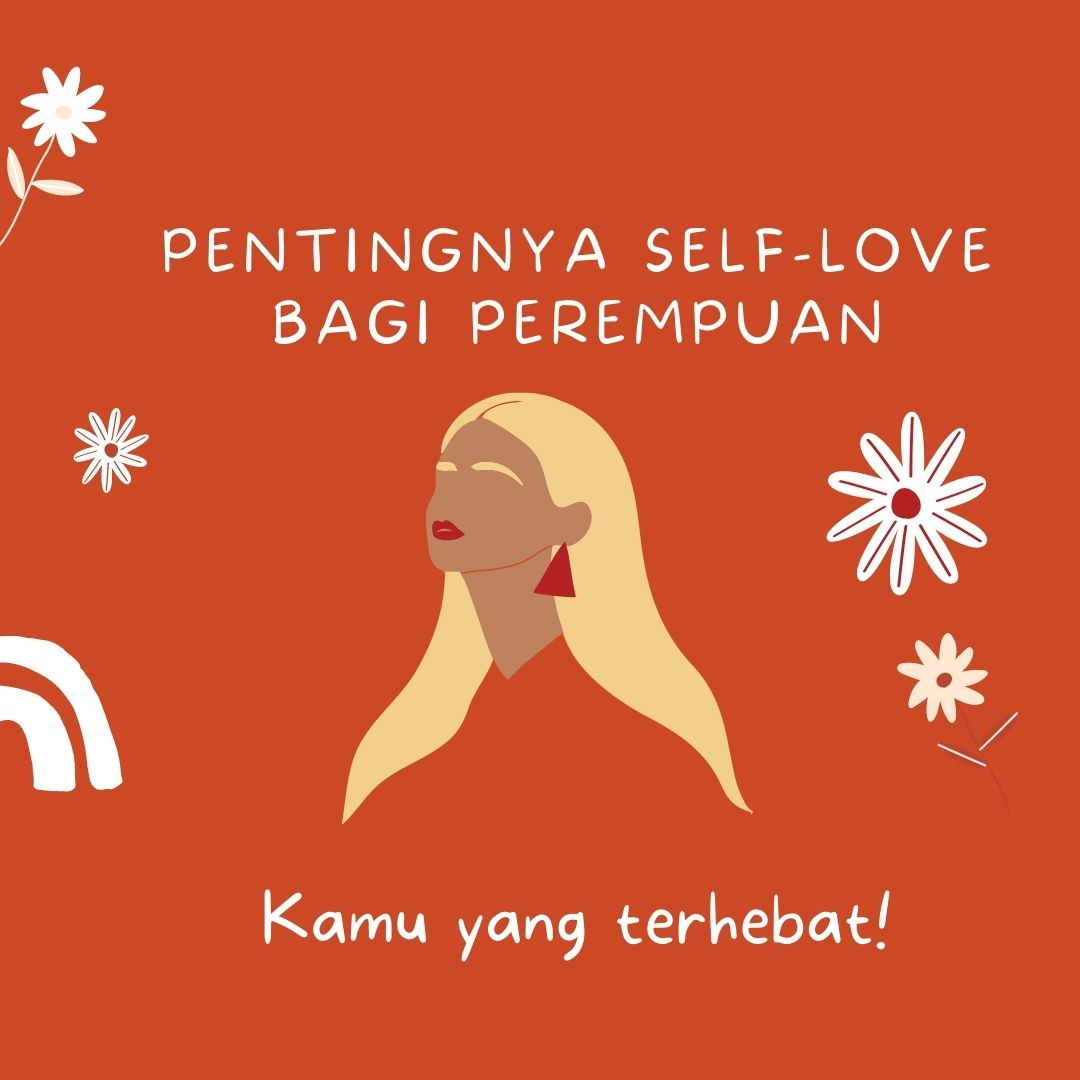 Pentingnya self-love bagi perempuan