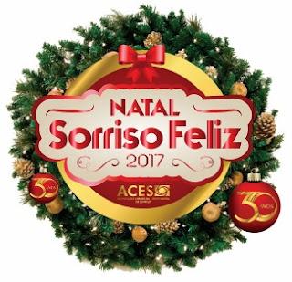 Promoção ACES Sorriso Natal 2017 Sorriso Feliz Concorra Prêmios