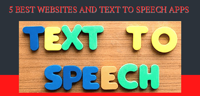 5 Best Websites And Text To Speech Apps