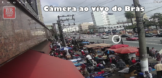 câmeras ao vivo do brás