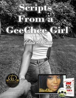 Scripts From A GeeChee Girl