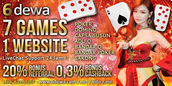 """6dewa Agen Judi Sakong BandarQ Domino99 Capsa Susun Bandar Poker Indonesia"""
