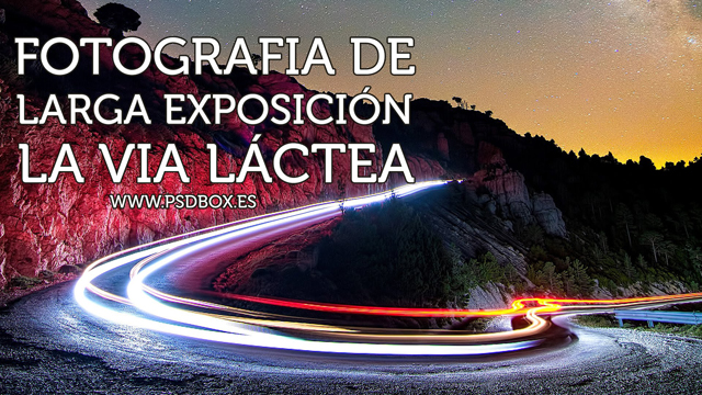 Video-Tutorial_Editar_Fotos_de_Larga_Exposición_by_PSDBox