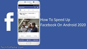 How To Speed Up Facebook On Android 2020-21