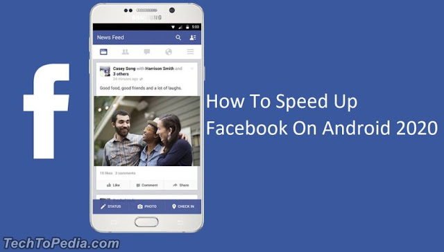 How To Speed Up Facebook On Android 2020