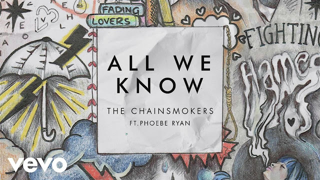 Lirik Dan Terjemahan Lagu The Chainsmokers - All We Know feat. Phoebe Ryan    [Verse 1: Phoebe Ryan and Andrew Taggart]  Fighting flames of fire  Berjuang di kobaran api  Hang on the burning wires  Bergelantungan di kabel yang terbakar  We don't care anymore  Kita tak pedulikan lagi  Are we fading lovers?  Apa kita pudarkan yang mengasihi?  We keep wasting colors  Kita terus mewarnai  Maybe we should let this go  Mungkin kita harus lepaskannya