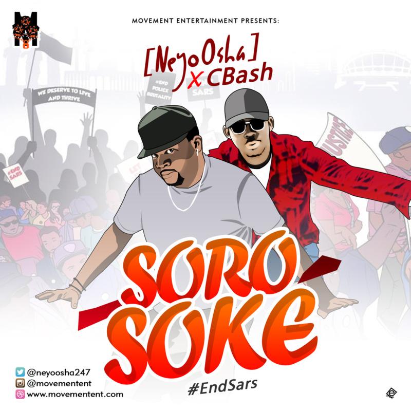 "NeyoOsha X Cbash – ""Soro Soke"" (#Endsars) #Arewapublisize"