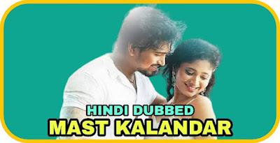 Mast Kalandar Hindi Dubbed Movie