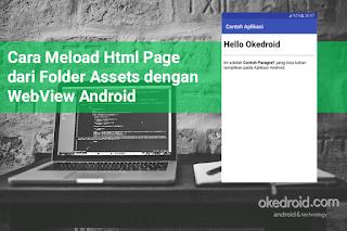Cara Meload Html Page dari Folder Assets dengan WebView Android