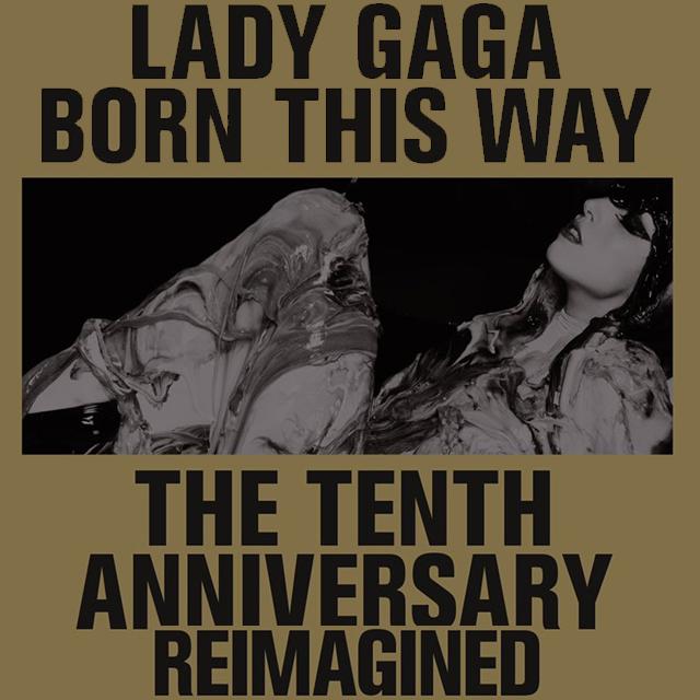 Lady Gaga Announces 'Reimagined' Version of 'Born This Way' Album