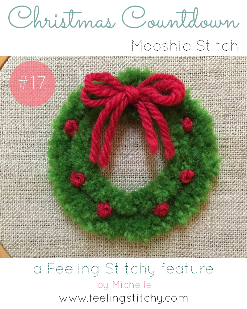Christmas Countdown 17 - Mooshiestitch Monday Plushwork Wreath Tutorial, a Feeling Stitchy feature