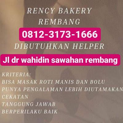 Lowongan Kerja Helper Toko Roti Rency Bakery Rembang Tanpa Syarat Pendidikan