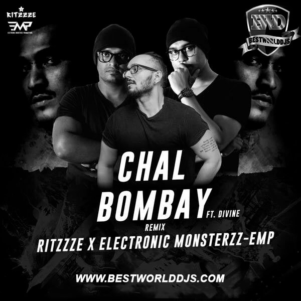 Chal Bombay Ft.-Divine Ritzzze X Electronic Monsterzz EMP Remix